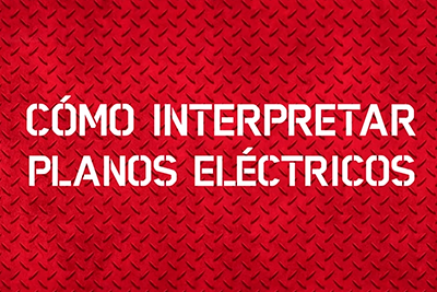 Foto Post: electricidad/como-interpretar-planos-electricos