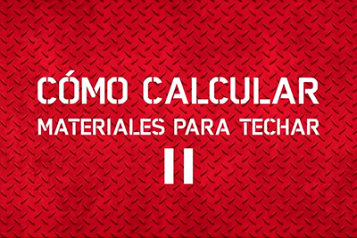 Foto Post: materiales/como-calcular-materiales-para-construir-techo-parte-ii